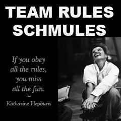 Team rules schmules